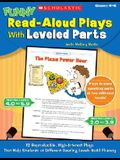 Funny Read-Aloud Plays With Leveled Parts: 12 Reproducible, High-Interest Plays That Help Students at Different Reading Levels Build Fluency