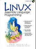 Linux Assembly Language Programming [With CDROM]