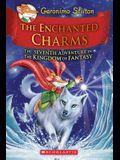 The Enchanted Charms (Geronimo Stilton and the Kingdom of Fantasy #7), 7