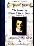The Journal of William Thomas Emerson: A Revolutionary War Patriot, Boston, Massachusetts, 1774