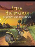 Steam Highwayman 2: Highways and Holloways