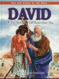 David - Men & Women of the Bible Revised