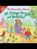The Berenstain Bears: All Things Bright and Beautiful: Stickers Included!