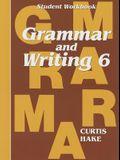 Saxon Grammar and Writing: Student Workbook Grade 6
