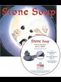 Stone Soup [With CD (Audio)]