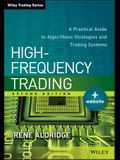 High-Frequency Trading: A Practical Guide to Algorithmic Strategies and Trading Systems
