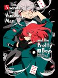 Pretty Boy Detective Club, Volume 2: The Swindler, the Vanishing Man, and the Pretty Boys