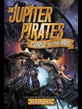 The Jupiter Pirates #2: Curse of the Iris