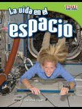 La Vida En El Espacio (Living in Space) (Spanish Version) (Fluent Plus)