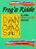 Frog's Riddle: And Other Draw and Tell Stories