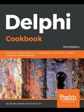 Delphi Cookbook - Third Edition