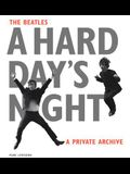 The Beatles: A Hard Day's Night: A Private Archive