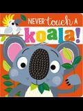 Never Touch a Koala!