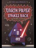 Darth Paper Strikes Back (Origami Yoda Books)