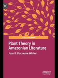 Plant Theory in Amazonian Literature