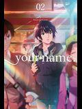 your name, Vol. 2 (manga) (your name. (manga))