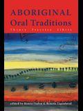 Aboriginal Oral Traditions: Theory, Practice, Ethics
