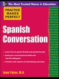 Spanish Conversation (Practice Makes Perfect)
