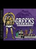 The Greeks: Life in Ancient Greece (Life in Ancient Civilizations)