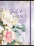 Grit & Grace: A 365-Day Devotional Journal