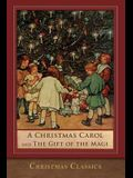 A Christmas Carol and The Gift of the Magi: Illustrated