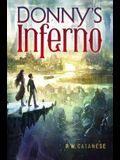Donny's Inferno, 1