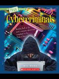 Cybercriminals (a True Book: The New Criminals)