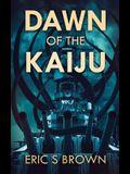 Dawn Of The Kaiju