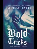Bold Tricks
