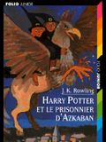 Harry Potter Et le Prisonnier D'Azkaban = Harry Potter and the Prisoner of Azkaban