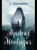 Shadows of Montsegur: A Tale of the Cathars