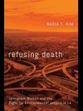 Refusing Death: Immigrant Women and the Fight for Environmental Justice in La