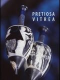 Pretiosa Vitrea: The Art of Glass Manufacturing in the Museums and Private Collections of Tuscany
