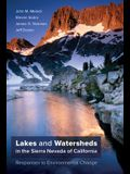 Lakes and Watersheds in the Sierra Nevada of California, 5: Responses to Environmental Change