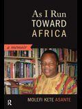 As I Run Toward Africa