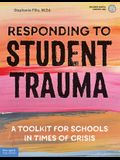 Responding to Student Trauma: A Toolkit for Schools in Times of Crisis