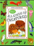 All Kinds of Creatures!: A Maurice Pledger Sticker Book with over 200 Colorful Stickers