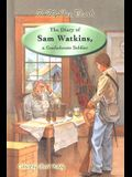 The Diary of Sam Watkins, a Confederate Soldier