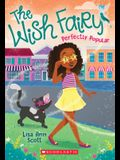 Perfectly Popular (The Wish Fairy #3)