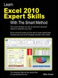 Learn Excel 2010 Expert Skills with the Smart Method