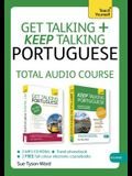 Get Talking and Keep Talking Portuguese Total Audio Course: The Essential Short Course for Speaking and Understanding with Confidence