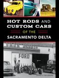 Hot Rods and Custom Cars of the Sacramento Delta