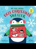 My Very Merry Ugly Christmas Sweater: A Touch-And-Feel Book