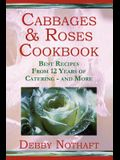 Cabbages and Roses