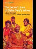 The Secret Lives of Baba Segias Wives