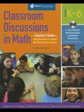 Classroom Discussions in Math: A Teacher's Guide for Using Talk Moves to Support the Common Core and More, Grades K-6 [With DVD]