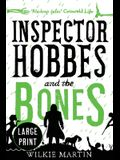 Inspector Hobbes and the Bones: (Unhuman IV) Cozy Mystery Comedy Crime Fantasy - Large Print