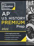 Princeton Review AP U.S. History Premium Prep, 2022: 6 Practice Tests + Complete Content Review + Strategies & Techniques