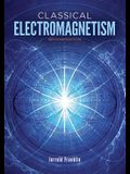Classical Electromagnetism: Second Edition