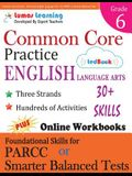 Common Core Practice - 6th Grade English Language Arts: Workbooks to Prepare for the Parcc or Smarter Balanced Test
